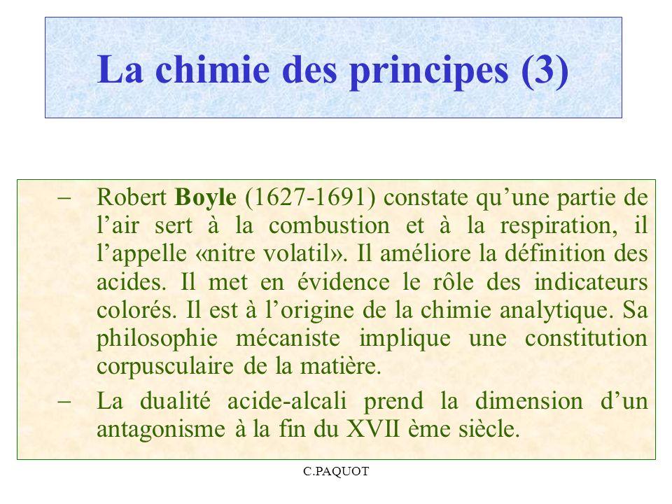 La chimie des principes (3)