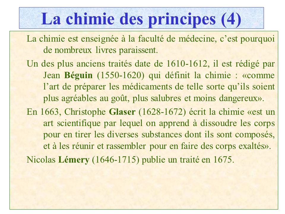 La chimie des principes (4)