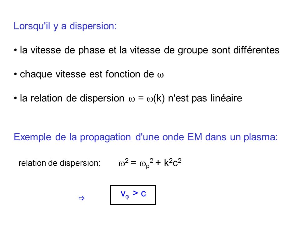 Lorsqu il y a dispersion: