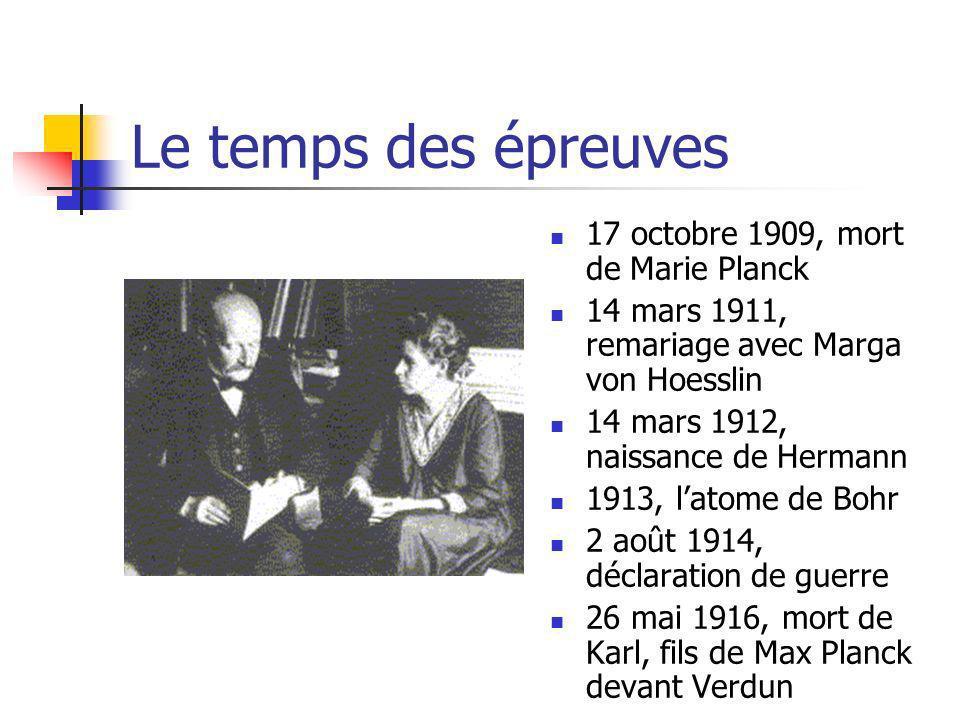 Le temps des épreuves 17 octobre 1909, mort de Marie Planck