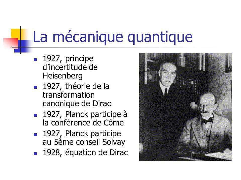 La mécanique quantique