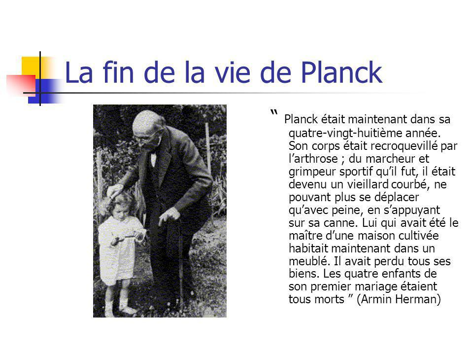 La fin de la vie de Planck