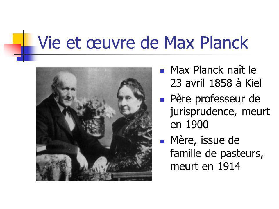 Vie et œuvre de Max Planck