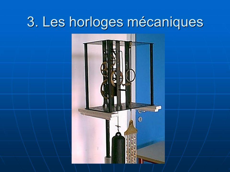 3. Les horloges mécaniques