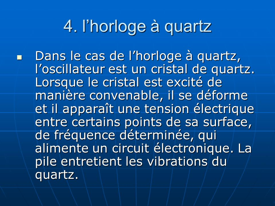 4. l'horloge à quartz
