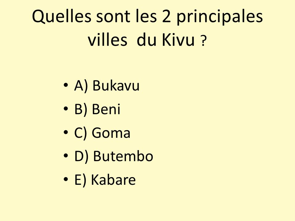 Quelles sont les 2 principales villes du Kivu