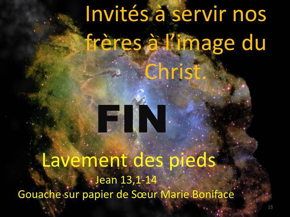 Invités à servir nos frères à l'image du Christ.