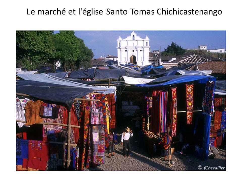 Le marché et l église Santo Tomas Chichicastenango