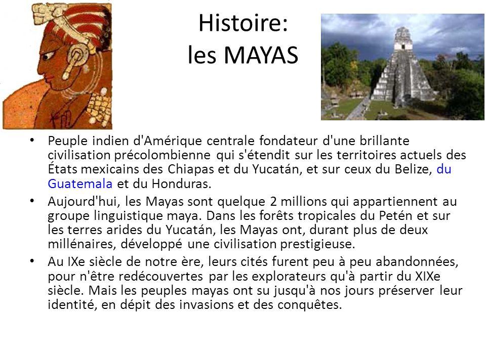 Histoire: les MAYAS