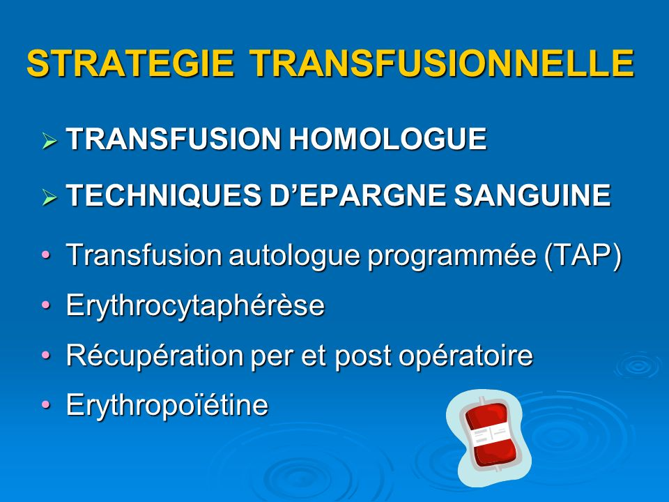 STRATEGIE TRANSFUSIONNELLE