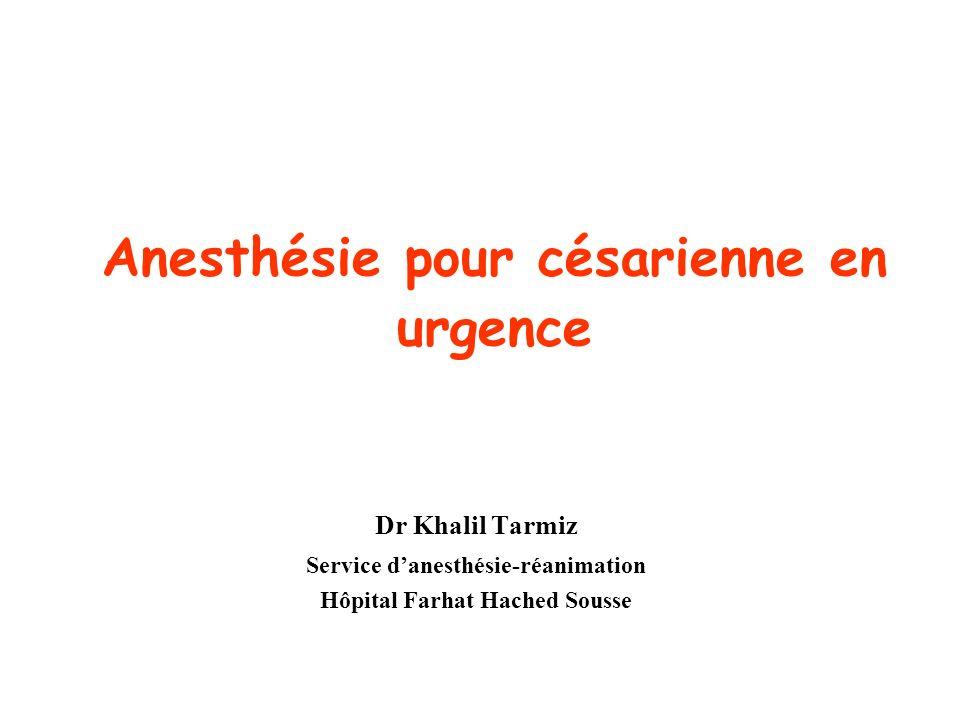 Anesthésie pour césarienne en urgence