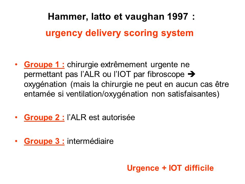 Hammer, latto et vaughan 1997 : urgency delivery scoring system