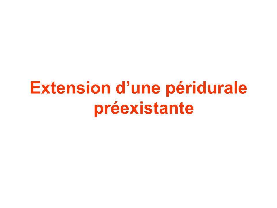 Extension d'une péridurale préexistante