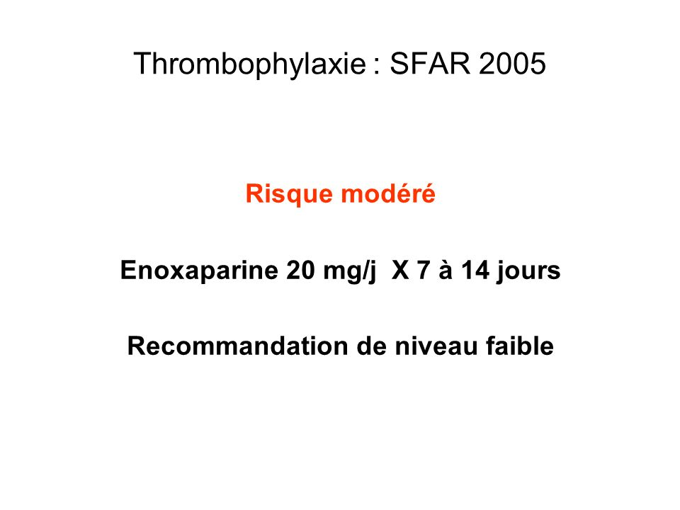 Thrombophylaxie : SFAR 2005