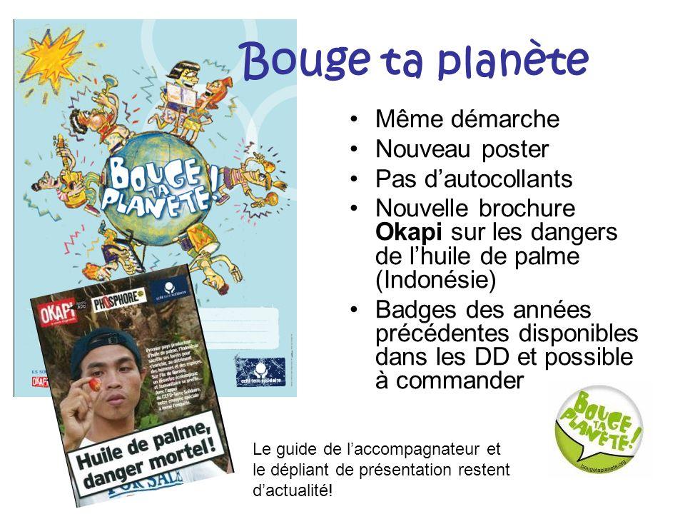 Bouge ta planète Même démarche Nouveau poster Pas d'autocollants