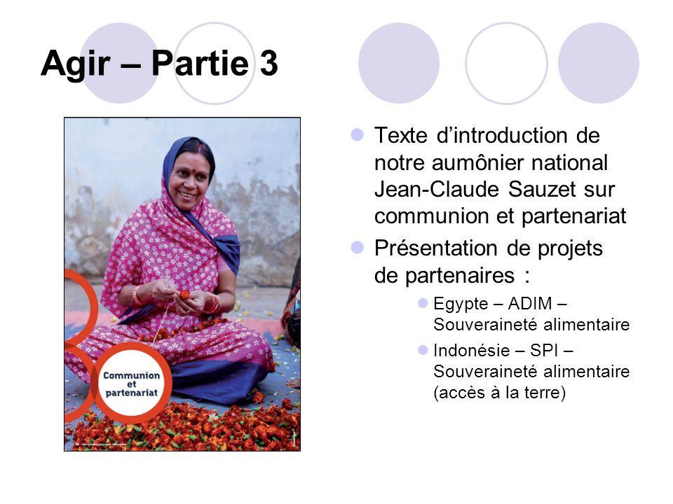Agir – Partie 3 Texte d'introduction de notre aumônier national Jean-Claude Sauzet sur communion et partenariat.