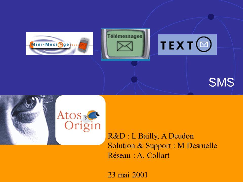 SMS R&D : L Bailly, A Deudon