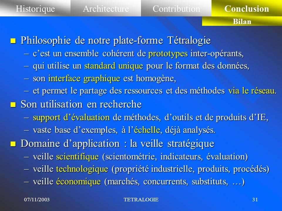 Philosophie de notre plate-forme Tétralogie