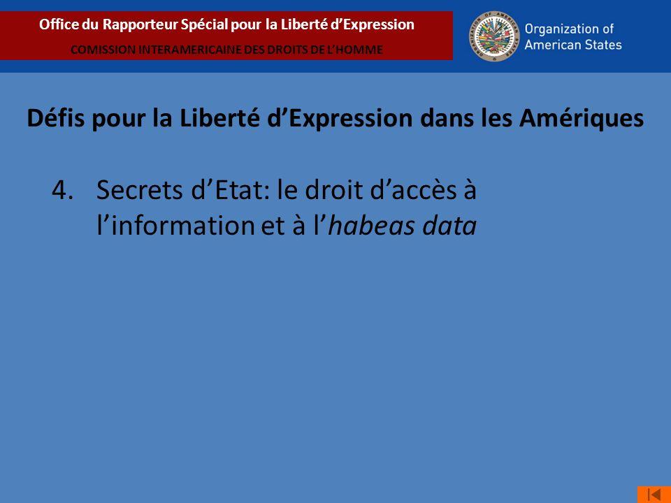 4. Secrets d'Etat: le droit d'accès à l'information et à l'habeas data