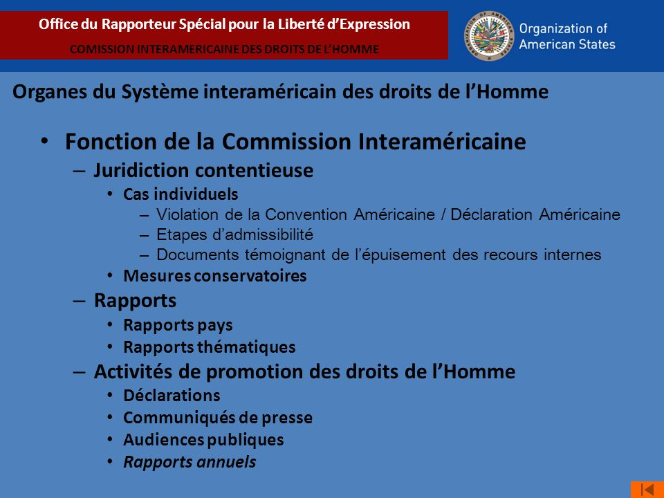 Fonction de la Commission Interaméricaine