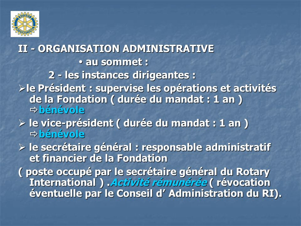 II - ORGANISATION ADMINISTRATIVE