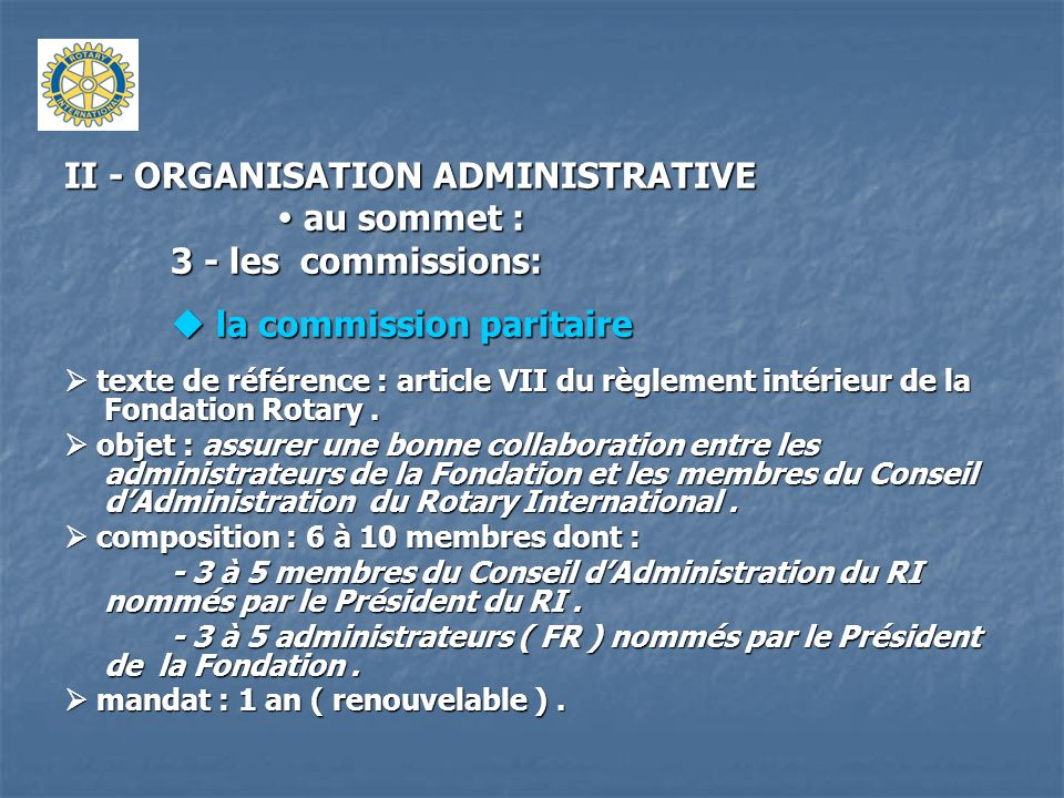 II - ORGANISATION ADMINISTRATIVE 3 - les commissions:
