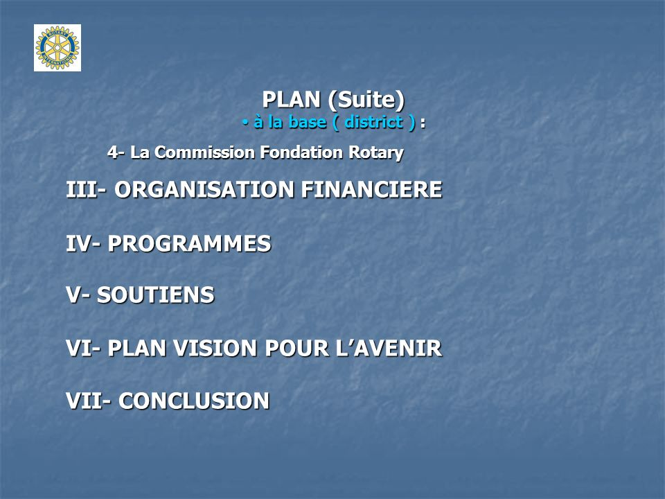 III- ORGANISATION FINANCIERE