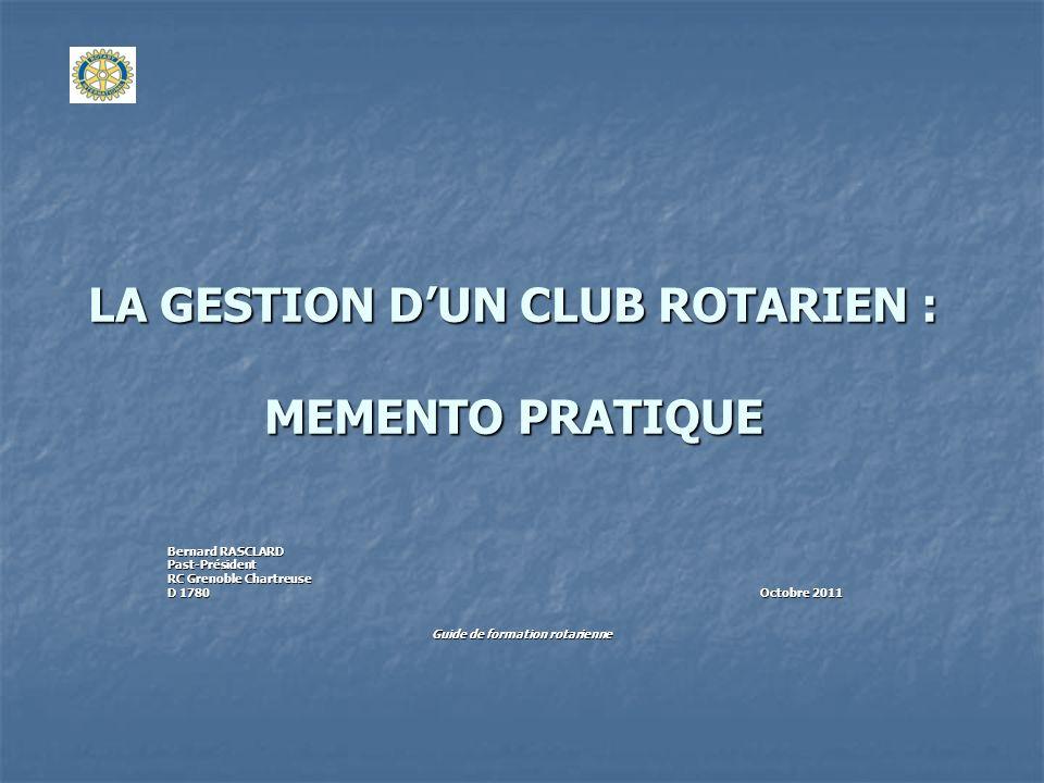 LA GESTION D'UN CLUB ROTARIEN : MEMENTO PRATIQUE