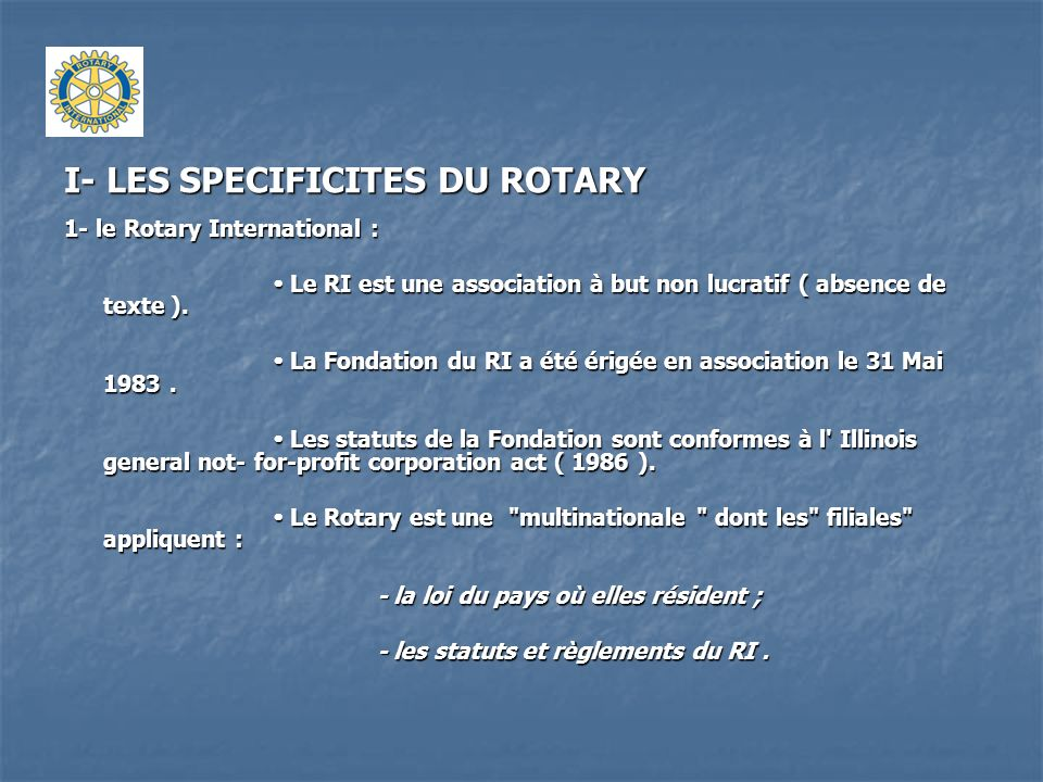 I- LES SPECIFICITES DU ROTARY