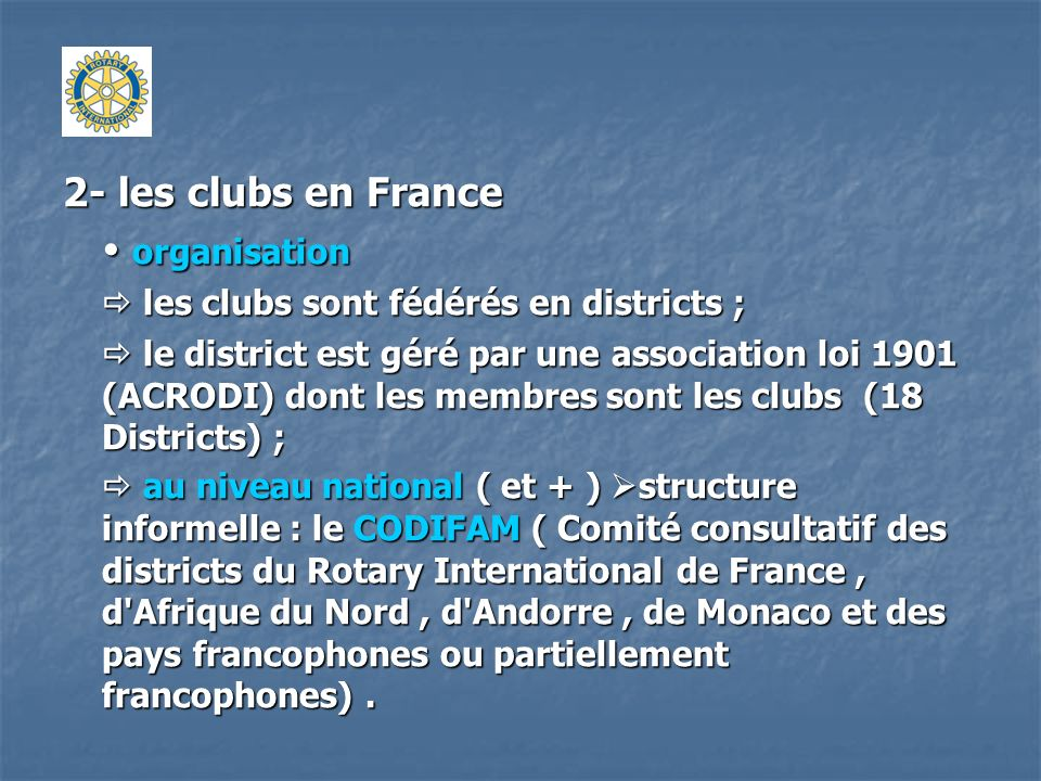 2- les clubs en France  organisation
