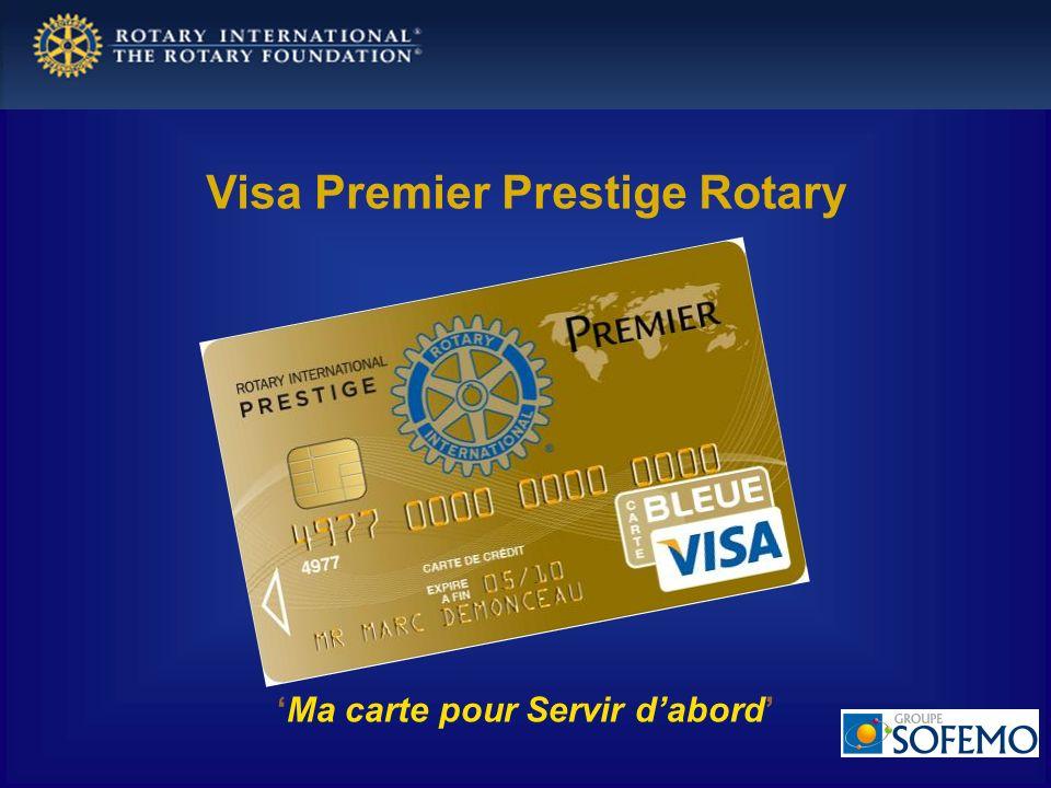 Visa Premier Prestige Rotary 'Ma carte pour Servir d'abord'