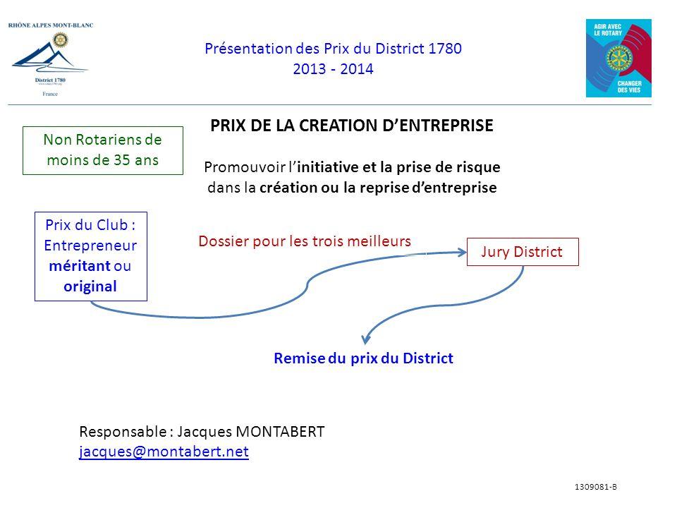 PRIX DE LA CREATION D'ENTREPRISE Remise du prix du District
