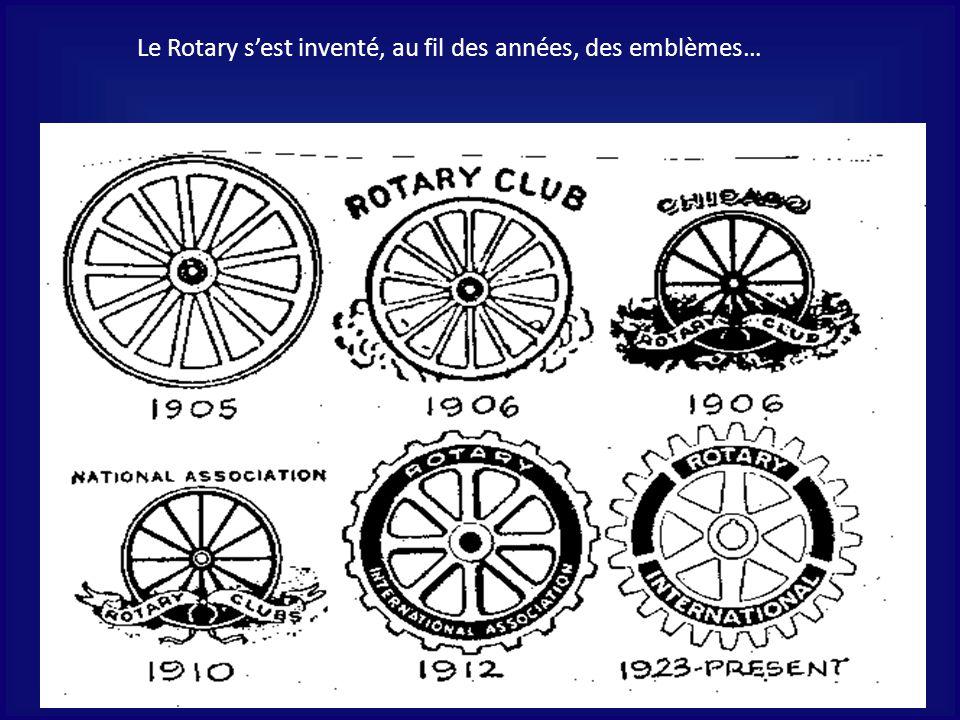 Le Rotary s'est inventé, au fil des années, des emblèmes…