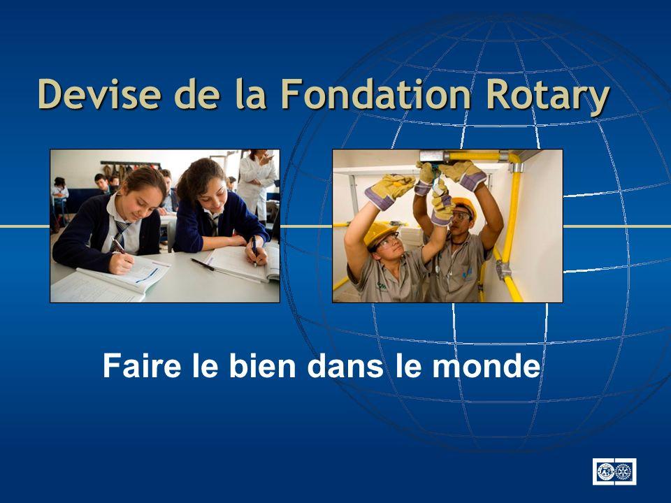 Devise de la Fondation Rotary