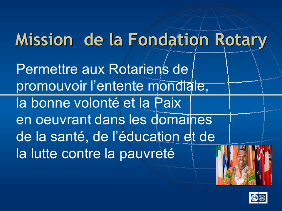 Mission de la Fondation Rotary