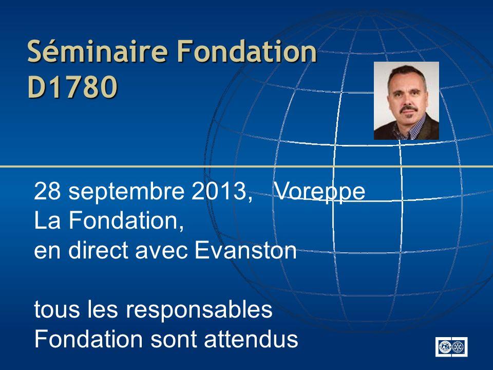 Séminaire Fondation D1780 28 septembre 2013, Voreppe La Fondation,