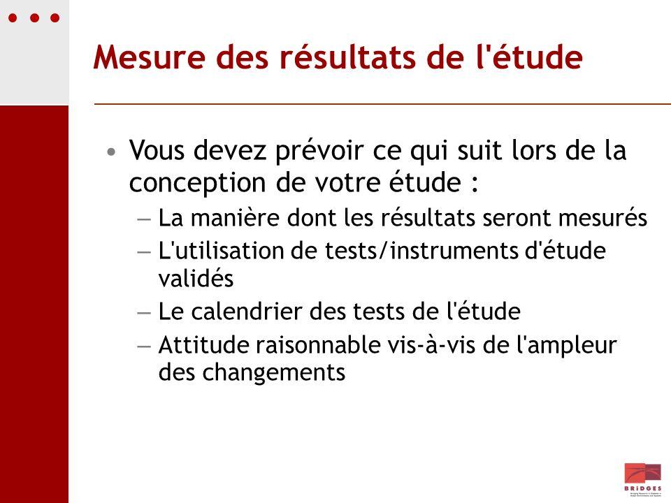Mesure des résultats de l étude