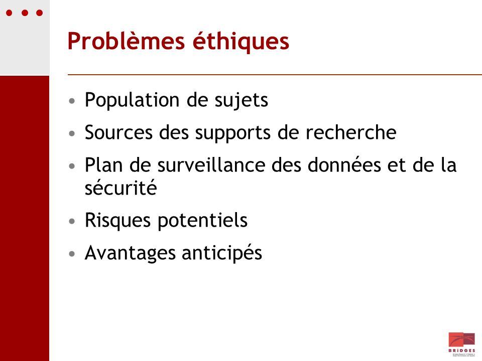 Problèmes éthiques Population de sujets