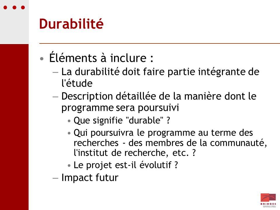 Durabilité Éléments à inclure :