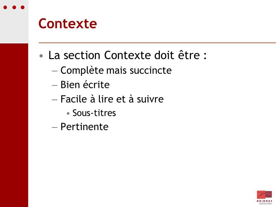 Contexte La section Contexte doit être : Complète mais succincte