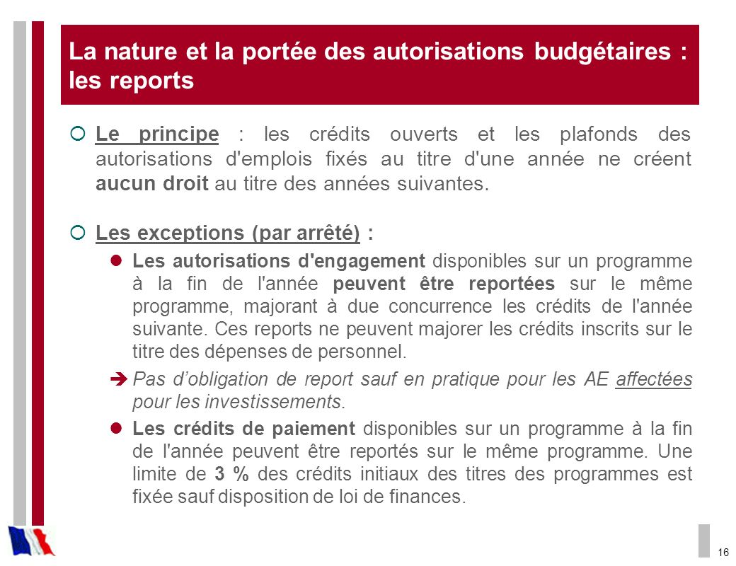 La nature et la portée des autorisations budgétaires : les reports