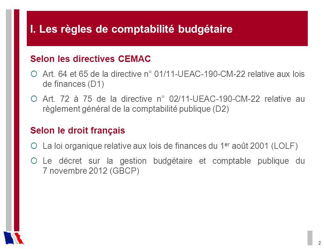I. Les règles de comptabilité budgétaire
