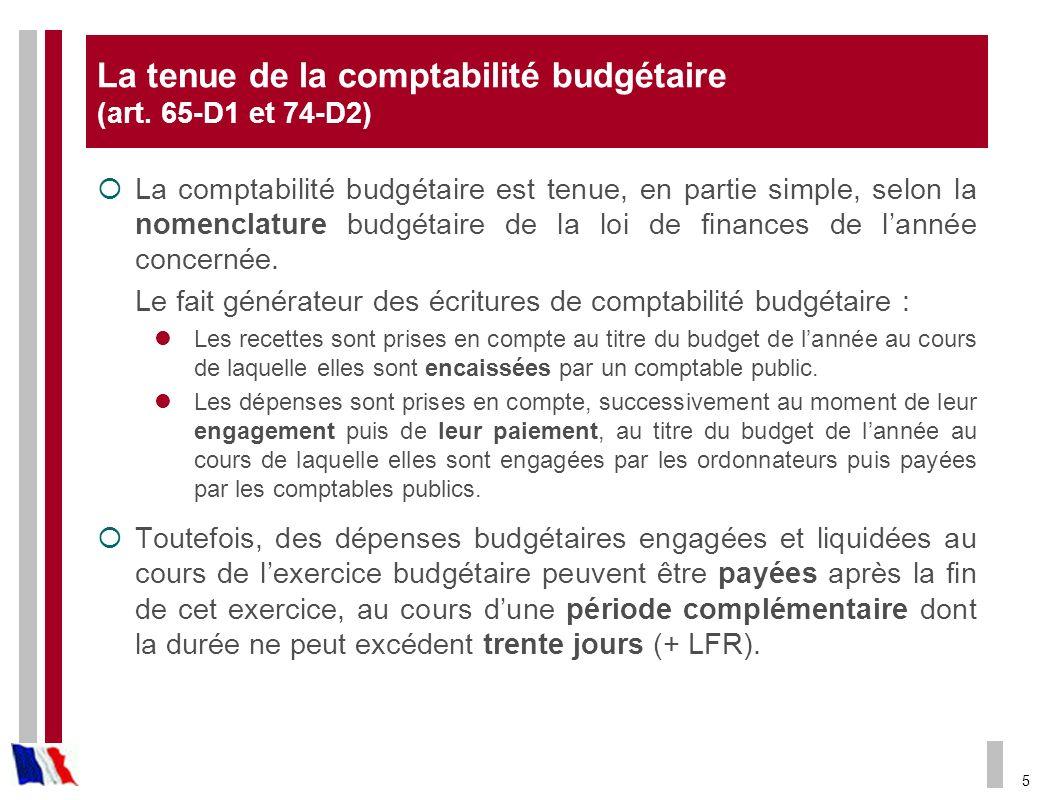 La tenue de la comptabilité budgétaire (art. 65-D1 et 74-D2)