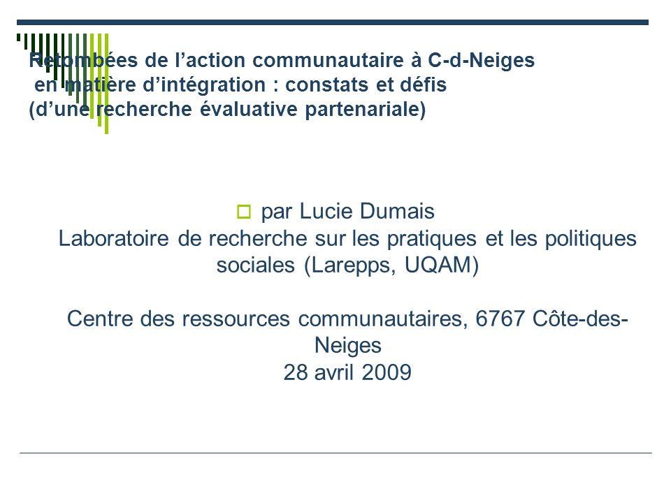 Retombées de l'action communautaire à C-d-Neiges en matière d'intégration : constats et défis (d'une recherche évaluative partenariale)