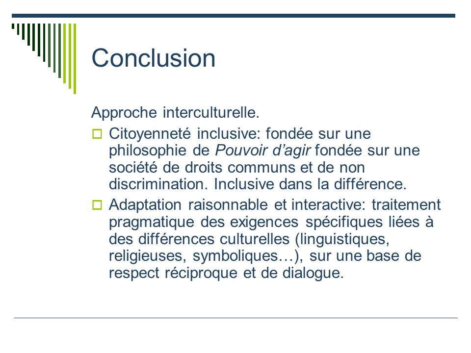 Conclusion Approche interculturelle.