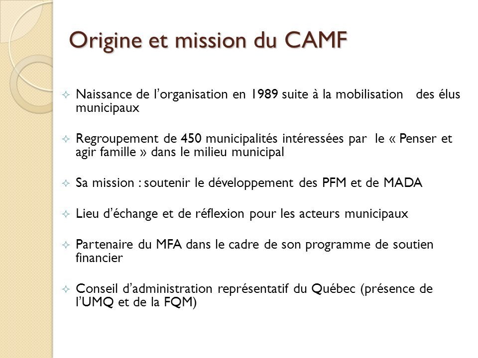 Origine et mission du CAMF