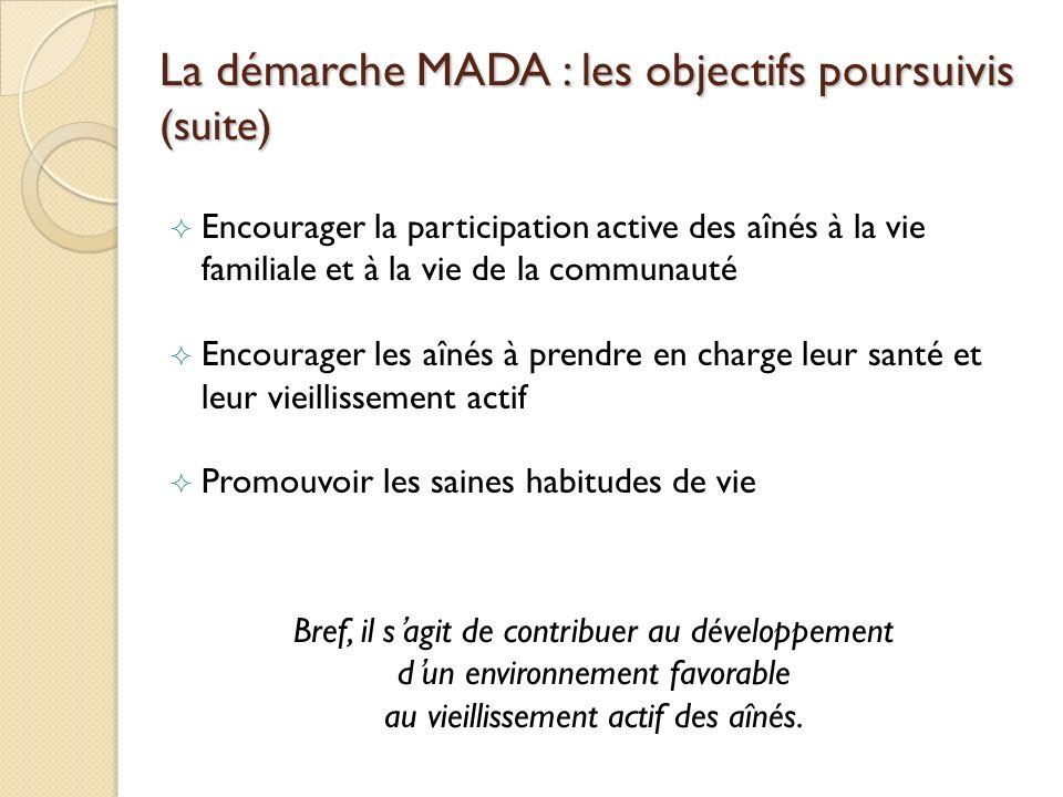 La démarche MADA : les objectifs poursuivis (suite)