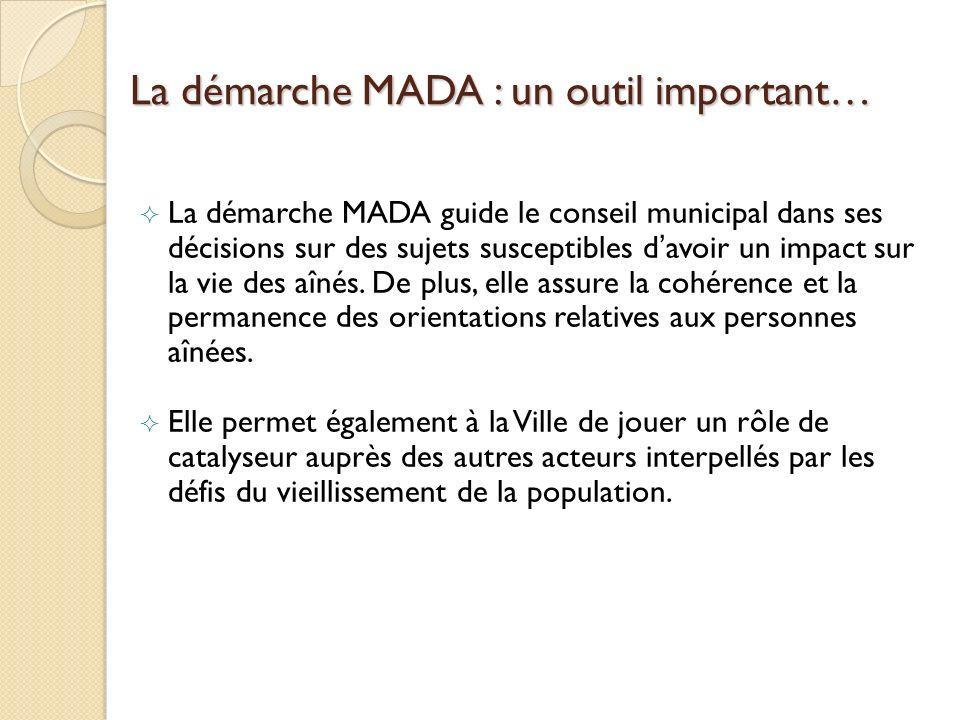 La démarche MADA : un outil important…