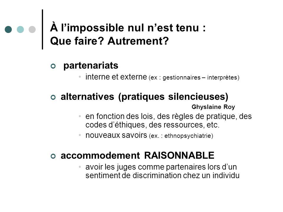 À l'impossible nul n'est tenu : Que faire Autrement