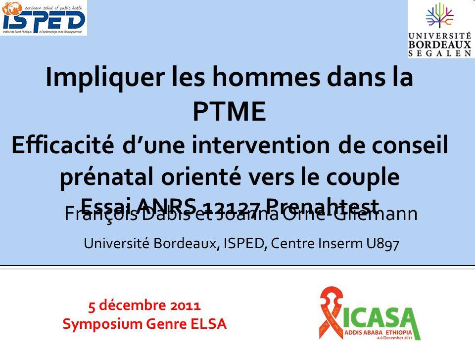 Impliquer les hommes dans la PTME Efficacité d'une intervention de conseil prénatal orienté vers le couple Essai ANRS 12127 Prenahtest